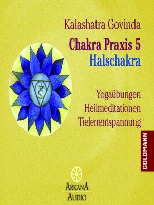 cover image of Chakra Praxis 5--Halschakra
