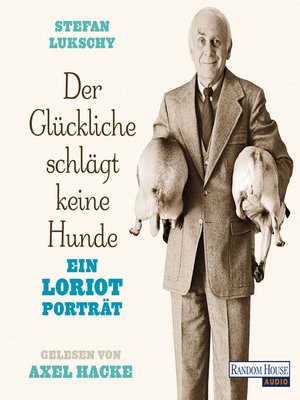 cover image of Der Glückliche schlägt keine Hunde
