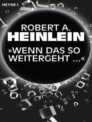 """cover image of """"Wenn das so weitergeht ..."""""""