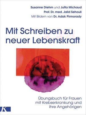 cover image of Mit Schreiben zu neuer Lebenskraft