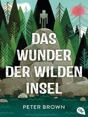 cover image of Das Wunder der wilden Insel