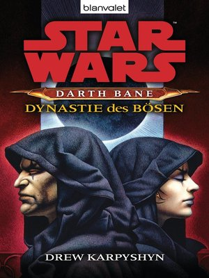 cover image of Star Wars. Darth Bane 3. Dynastie des Bösen