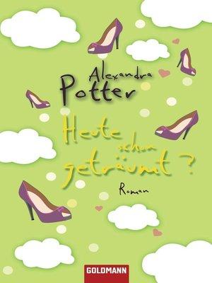 cover image of Heute schon geträumt?