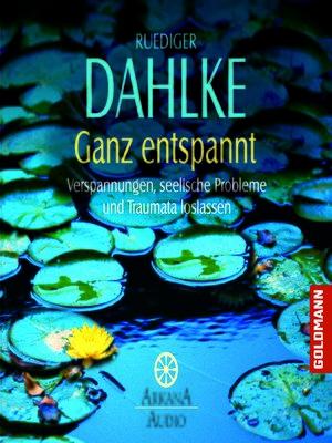 cover image of Ganz entspannt