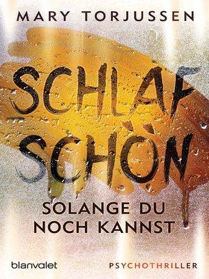 cover image of Schlaf schön, solange du noch kannst