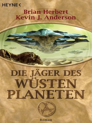 cover image of Die Jäger des Wüstenplaneten
