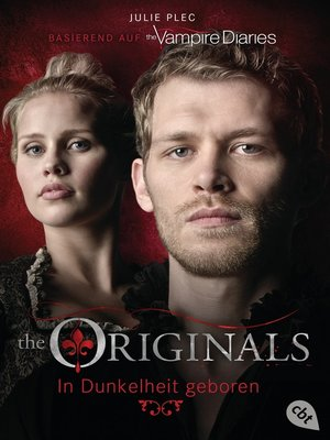 cover image of The Originals - In Dunkelheit geboren