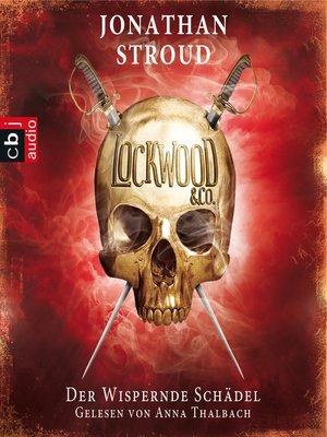 cover image of Lockwood & Co.--Der Wispernde Schädel