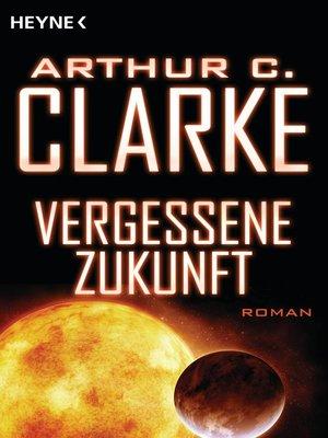 cover image of Vergessene Zukunft
