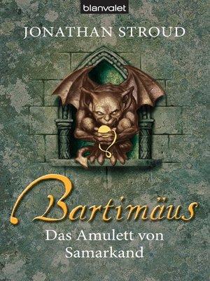 cover image of Bartimäus--Das Amulett von Samarkand