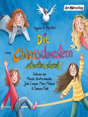cover image of Die Chaosschwestern starten durch!