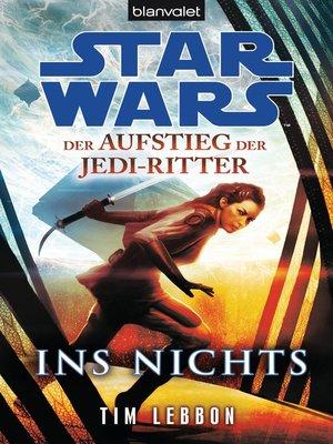 cover image of Star Wars<sup>TM</sup> Der Aufstieg der Jedi-Ritter -
