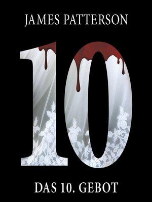 cover image of Das 10. Gebot. Women's Murder Club -