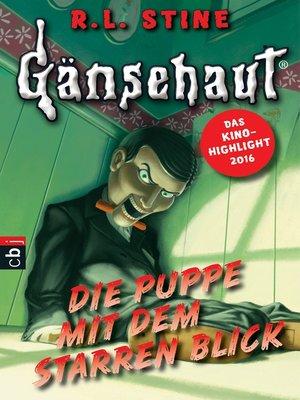 cover image of Gänsehaut--Die Puppe mit dem starren Blick