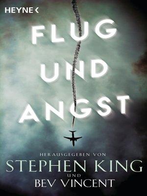 cover image of Flug und Angst