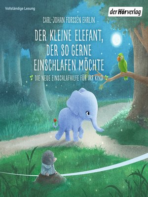 cover image of Der kleine Elefant, der so gerne einschlafen möchte