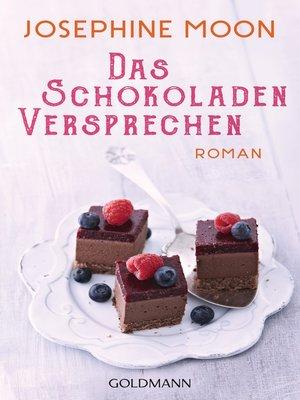 cover image of Das Schokoladenversprechen