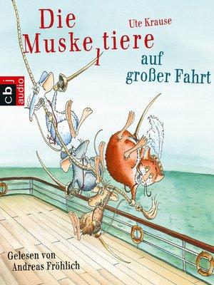 cover image of Die Muskeltiere auf großer Fahrt