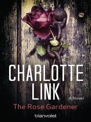 cover image of The Rose Gardener