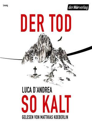 cover image of Der Tod so kalt