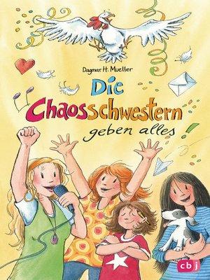 cover image of Die Chaosschwestern geben alles