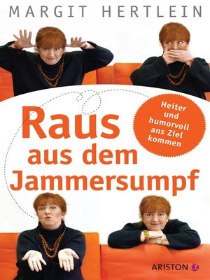 cover image of Raus aus dem Jammersumpf