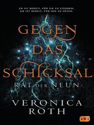 cover image of Rat der Neun--Gegen das Schicksal