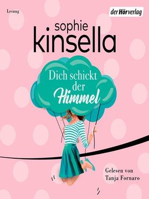 cover image of Dich schickt der Himmel