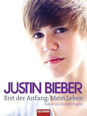 cover image of Justin Bieber--Erst der Anfang