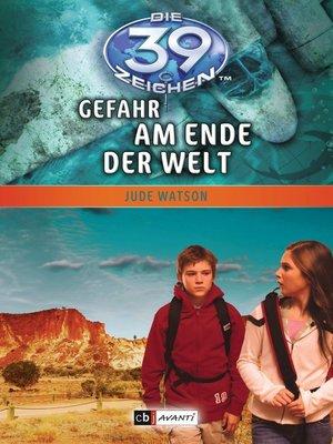 cover image of Die 39 Zeichen--Gefahr am Ende der Welt
