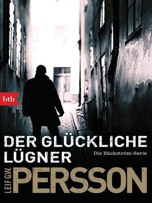 cover image of Der glückliche Lügner