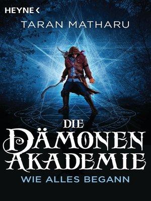 cover image of Die Dämonenakademie – Wie alles begann
