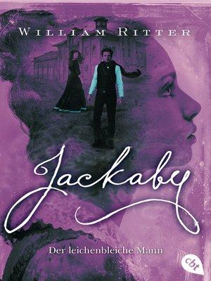 cover image of JACKABY--Der leichenbleiche Mann