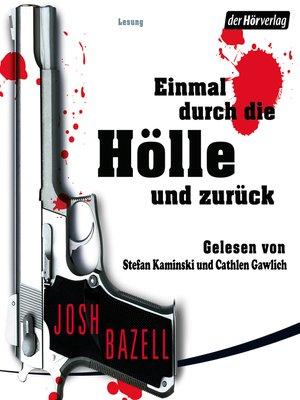 cover image of Einmal durch die Hölle und zurück