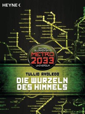 cover image of Die Wurzeln des Himmels