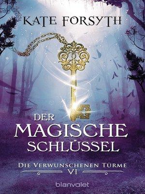 cover image of Der magische Schlüssel 6