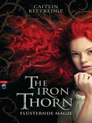 cover image of The Iron Thorn--Flüsternde Magie