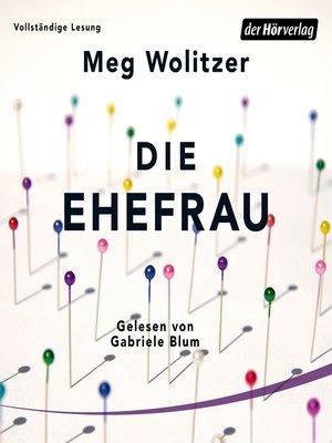 cover image of Die Ehefrau