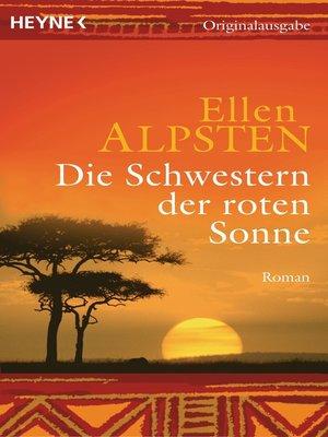 cover image of Die Schwestern der roten Sonne