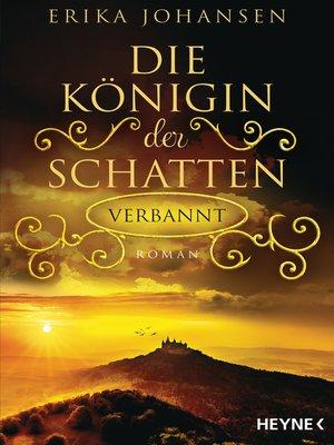 cover image of Die Königin der Schatten--Verbannt
