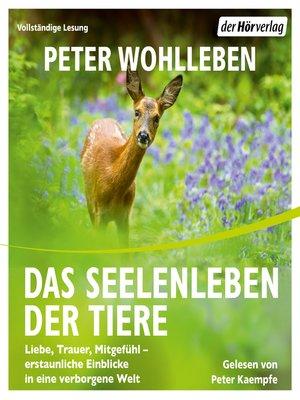 cover image of Das Seelenleben der Tiere