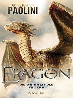 cover image of Eragon--Die Weisheit des Feuers