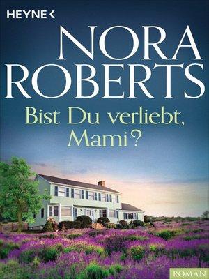 cover image of Bist du verliebt, Mami?