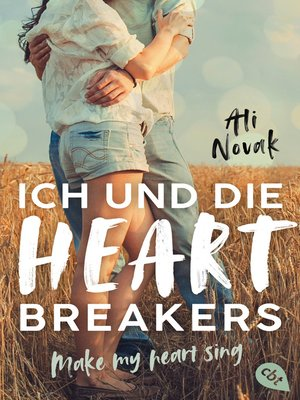 cover image of Ich und die Heartbreakers--Make my heart sing