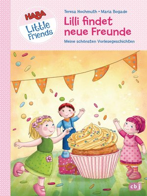 cover image of HABA Little Friends--Lilli findet neue Freunde