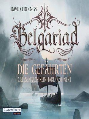 cover image of Belgariad--Die Gefährten