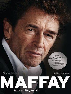 cover image of Maffay--Auf dem Weg zu mir