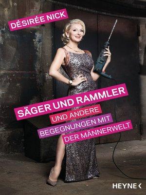 cover image of Säger und Rammler und andere Begegnungen mit der Männerwelt