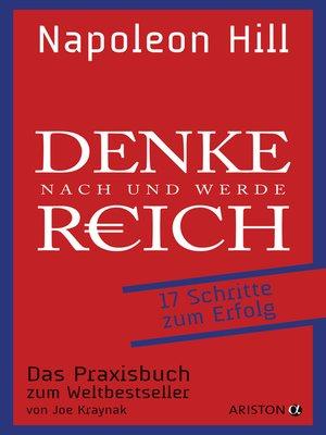 cover image of Denke nach und werde reich