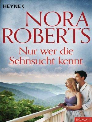 cover image of Nur wer die Sehnsucht kennt